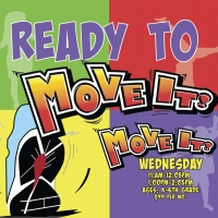 Get Ready to MOVE IT!